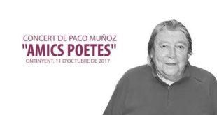 """Concert """"Amics Poetes"""" de Paco Muñoz a Ontinyent"""