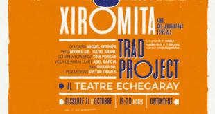 Xiromita Trad Project s'acomiada dels escenaris al Teatre Echegaray d'Ontinyent